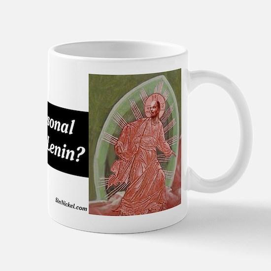 Personal Relationship With Lenin Mug
