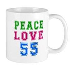 Peace Love 55 birthday designs Mug