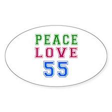 Peace Love 55 birthday designs Decal