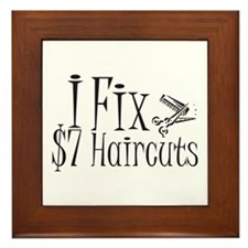 I Fix $7 Haircuts Framed Tile