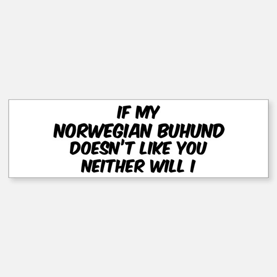 If my Norwegian Buhund Bumper Bumper Bumper Sticker