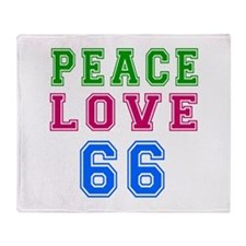 Peace Love 66 birthday designs Throw Blanket