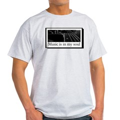 Music Is In My Soul Ash Grey T-Shirt
