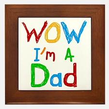 WOW I'm a Dad Framed Tile