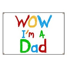 WOW I'm a Dad Banner