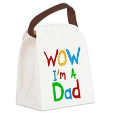 WOW I'm a Dad Canvas Lunch Bag