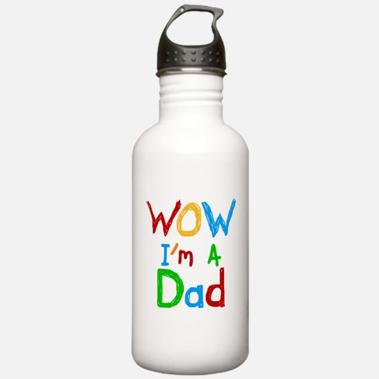 WOW I'm a Dad Water Bottle