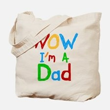 WOW I'm a Dad Tote Bag