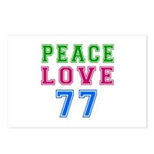 Peace Love 77 birthday designs Postcards (Package