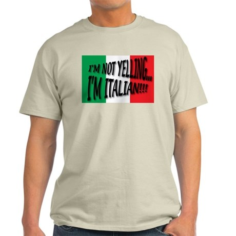 I'm Not Yelling T-Shirt