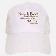 Beer Is Proof Baseball Baseball Cap