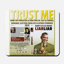 Obama Says Trust Me As Scandals Mount Up Mousepad