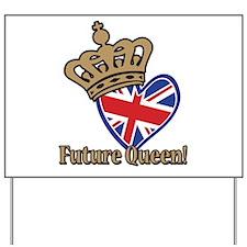 Future Queen Yard Sign