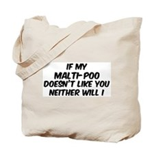 If my Malti-Poo Tote Bag