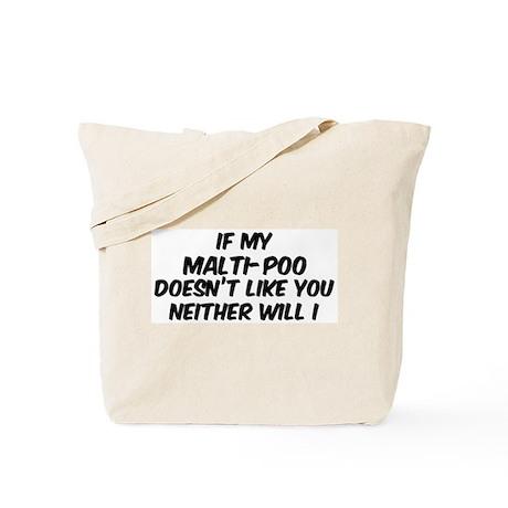 If my Malti-Poo Tote Bag