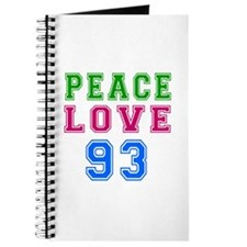 Peace Love 93 birthday designs Journal