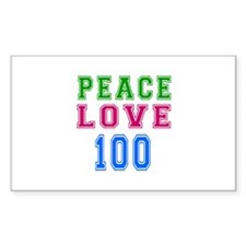 Peace Love 100 birthday designs Decal