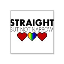 """STRAIGHT but not narrow Square Sticker 3"""" x 3"""""""