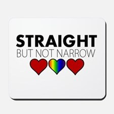 STRAIGHT but not narrow Mousepad