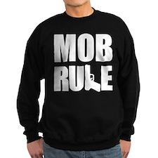 Mob Rule Hand Gun Sweatshirt