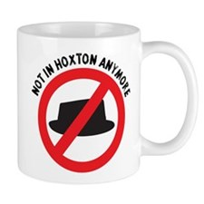 Not in Hoxton (Trilby) Small Mugs
