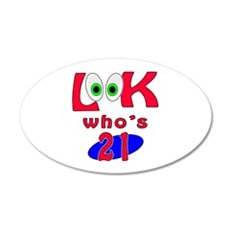 Look who's 21 ? Wall Decal