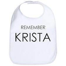 Remember Krista Bib