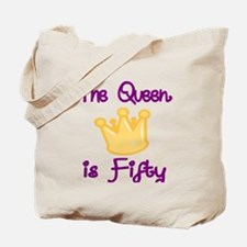THE QUEEN IS FIFTY 4 Tote Bag