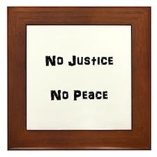 No Justice No Peace Framed Tile