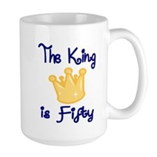 THE KING IS FIFTY Mug