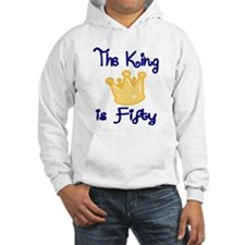 THE KING IS FIFTY Hoodie