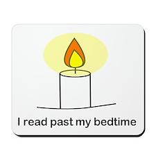 Reads Past Bedtime Mousepad