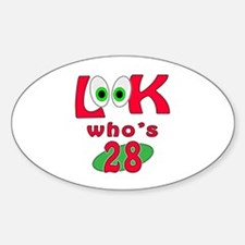 Look who's 28 ? Decal