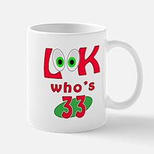 Look who's 33 ? Mug