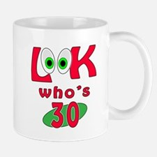 Look who's 30 ? Mug
