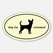 Obey the CHIHUAHUA! Silhouette Oval Decal