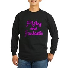 FIFTY AND FANTASTIC Long Sleeve T-Shirt
