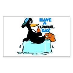 Have A Cool Day Rectangle Decal