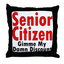 Senior Citizen Discount Throw Pillow