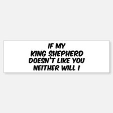 If my King Shepherd Bumper Bumper Bumper Sticker