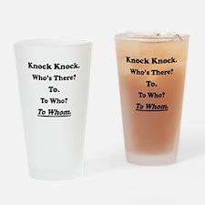 To Whom Knock Knock Joke Drinking Glass