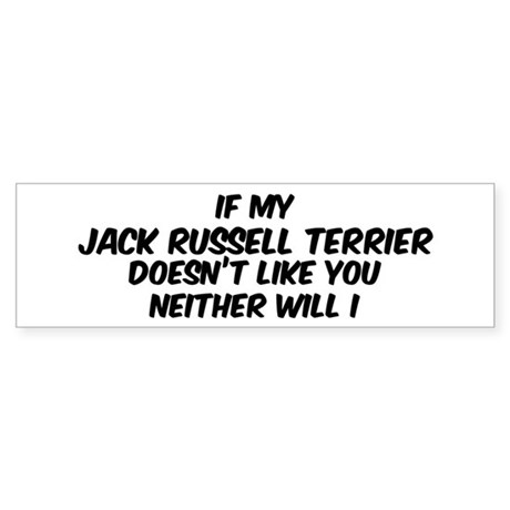 If my Jack Russell Terrier Bumper Sticker