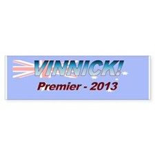 Vinnick for PM! Bumper Sticker