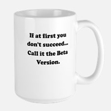 Call It The Beta Version Mug