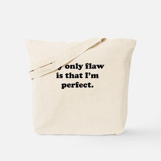 Im Perfect Tote Bag