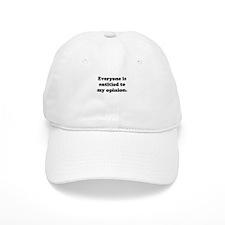My Opinion Baseball Cap