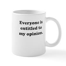 My Opinion Small Mug