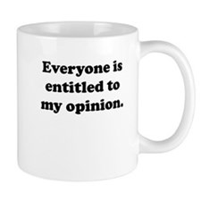 My Opinion Small Mug