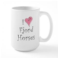 I love Fjord Horses Mug