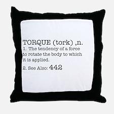 Torque - 442 Throw Pillow